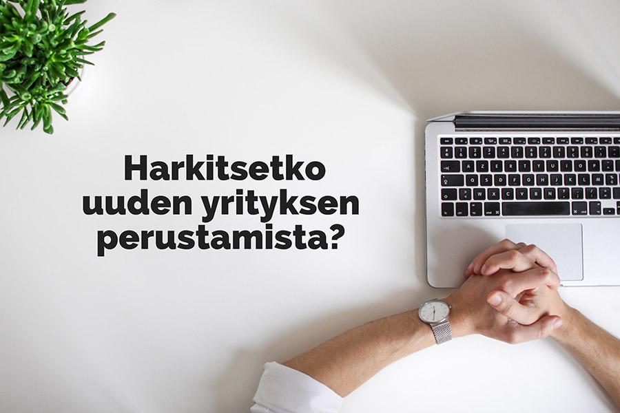 Harkitsetko uuden yrityksen perustamista? Aloittavan yrittäjän palvelut - Mainostoimisto Pasi Tuomaala | Yritysilmeen suunnittelu, Lapua, etelä-pohjanmaa